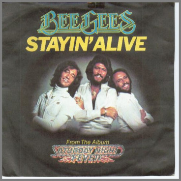 Stayin' Alive by The Bee Gees