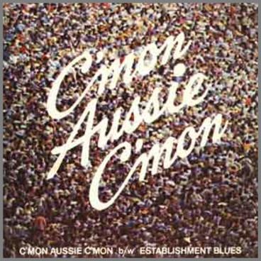 C'mon Aussie C'mon by The Mojo Singers