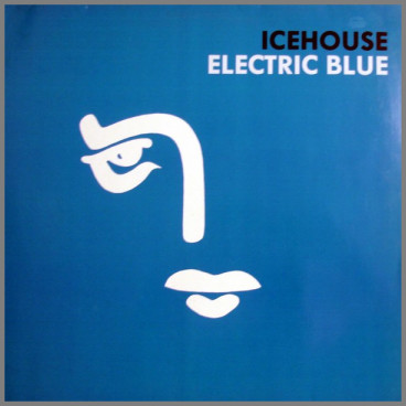 Electric Blue by Icehouse (formerly Flowers)