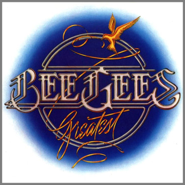 Bee Gees Greatest by The Bee Gees