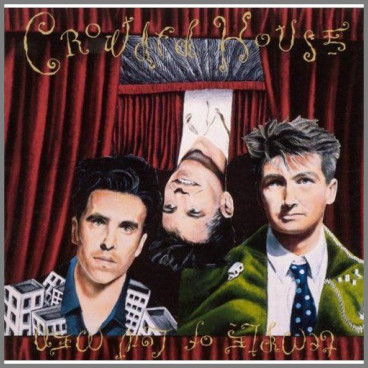 Temple Of Low Men by Crowded House