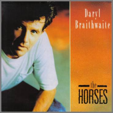 The Horses by Daryl Braithwaite