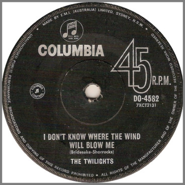 I Don't Know Where The Wind Will Blow Me / I'll Be Where You Are by The Twilights