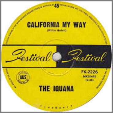 California My Way B/W Mary Go Round by The Iguana