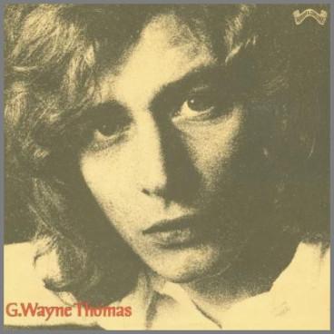 G.Wayne Thomas by G.Wayne Thomas