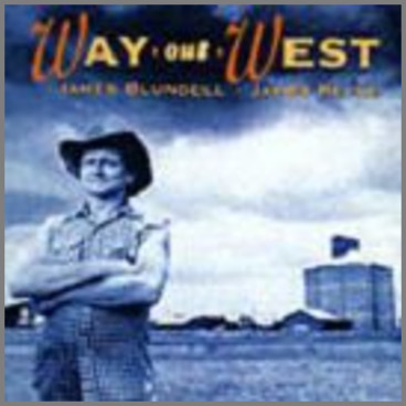 Way Out West by James Blundell