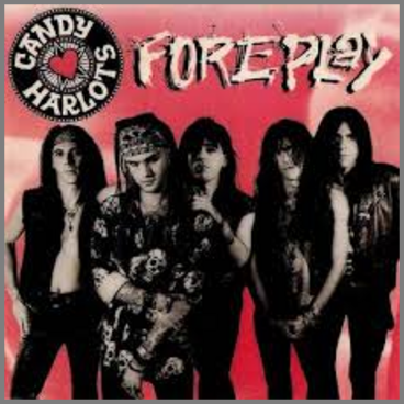 Foreplay by Candy Harlots