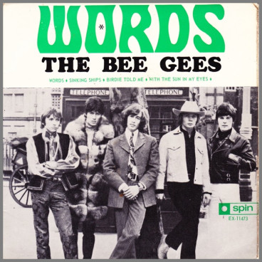 Words by The Bee Gees