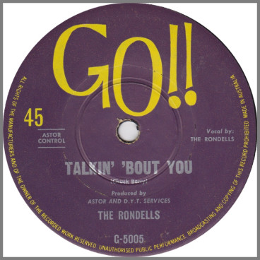 Talkin' 'Bout You B/W Baby, Don't Hide by The Rondells