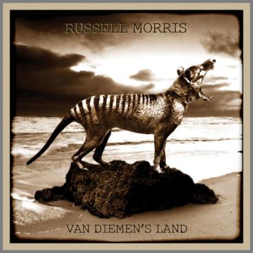 Van Diemen's Land by Russell Morris