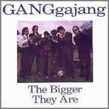 The Bigger They Are by GANGgajang