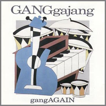 gangAGAIN by GANGgajang