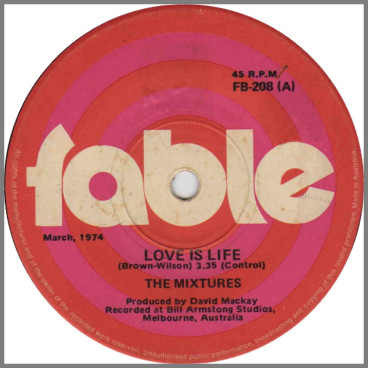 Love Is Life B/W Call Me Do by The Mixtures