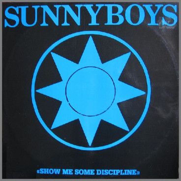 Show Me Some Discipline by Sunnyboys