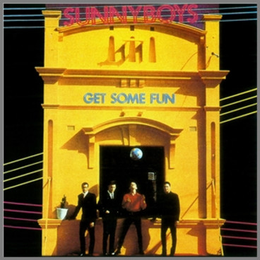 Get Some Fun by Sunnyboys