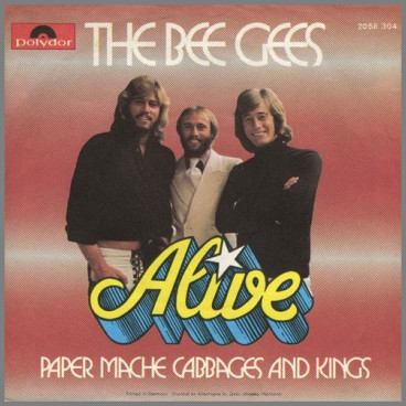 Alive by The Bee Gees