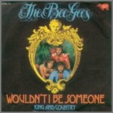 Wouldn't I Be Someone by The Bee Gees