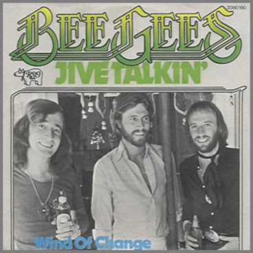Jive Talkin' by The Bee Gees