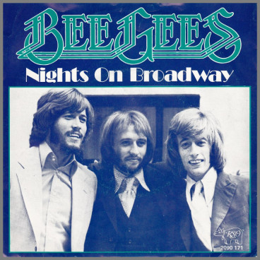 Nights On Broadway by The Bee Gees