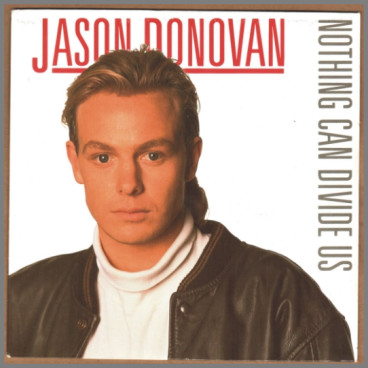 Nothing Can Divide Us by Jason Donovan