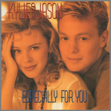 Especially For You by Kylie Minogue & Jason Donovan