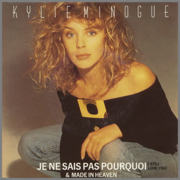 I Still Love You (Je Ne Sais Pas Pourquoi) by Kylie Minogue