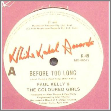 Before Too Long by Paul Kelly and The Coloured Girls