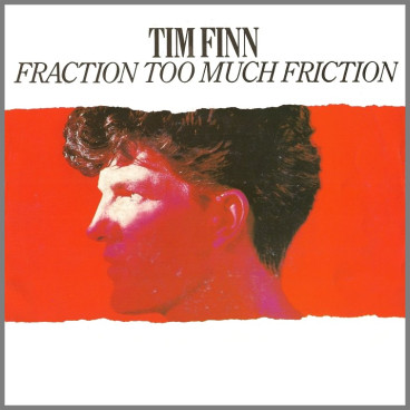 Fraction Too Much Friction by Tim Finn