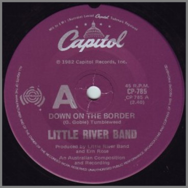 Down On The Border by  Little River Band
