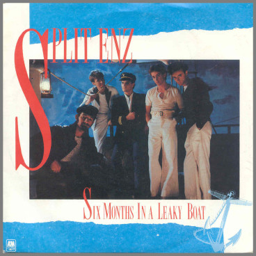 Six Months In A Leaky Boat by Split Enz