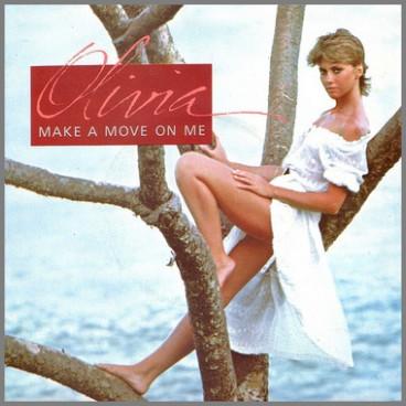Make A Move On Me by Olivia Newton-John