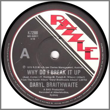 Why Do I Break It Up by Daryl Braithwaite