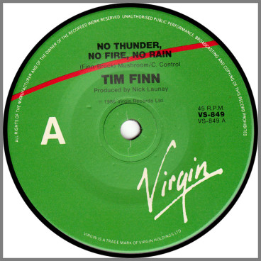 No Thunder, No Fire, No Rain by Tim Finn