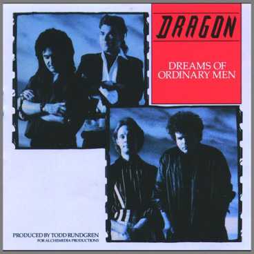 Dreams Of Ordinary Men by Dragon