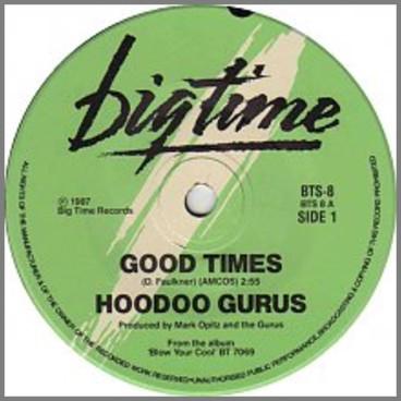 Good Times by Hoodoo Gurus