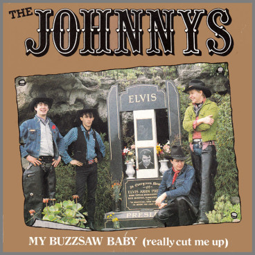 My Buzzsaw Baby (Really Cut Me Up) B/W Slip Slap Fishin' by The Johnnys