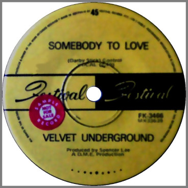 Somebody To Love B/W  She Comes In Colours by Velvet Underground