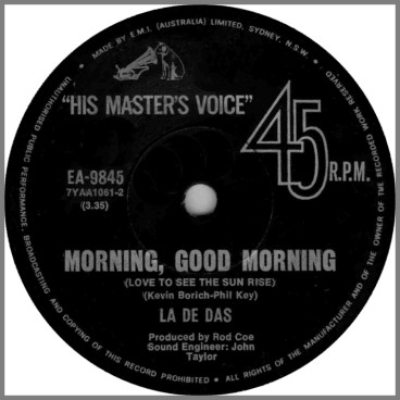 Morning, Good Morning (Love To See The Sun Rise) B/W You And Me by The La De Das