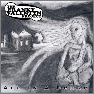 All In A Dream by Franky Valentyn
