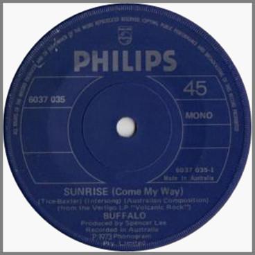 Sunrise (Come My Way) B/W Pound Of Flesh by Buffalo