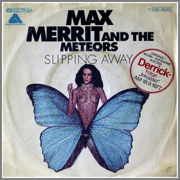 Slipping Away by Max Merritt and The Meteors