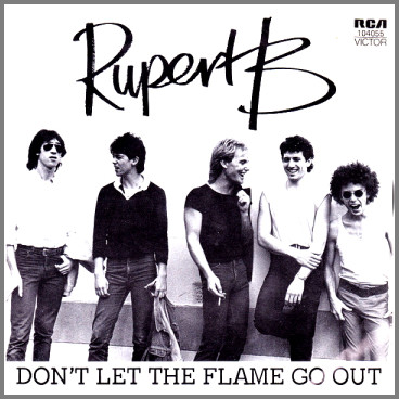 Don't Let The Flame Go Out B/W Steer The Sky by Rupert B