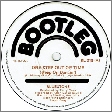 One Step Out Of Time (Keep On Dancin') B/W Baby, Just Don't Change by Bluestone