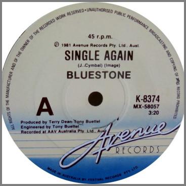 Single Again B/W Keep On Dancing by Bluestone