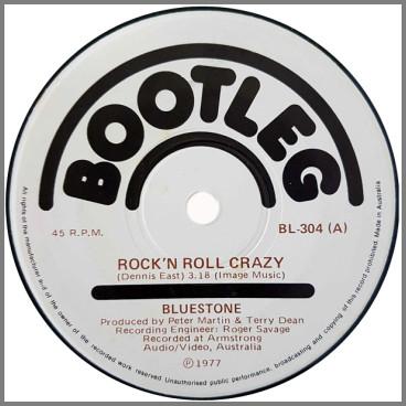 Rock 'N Roll Crazy B/W Say That You Need Me by Bluestone