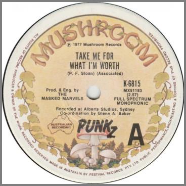 Take Me For What I'm Worth B/W  Good Times by Punkz