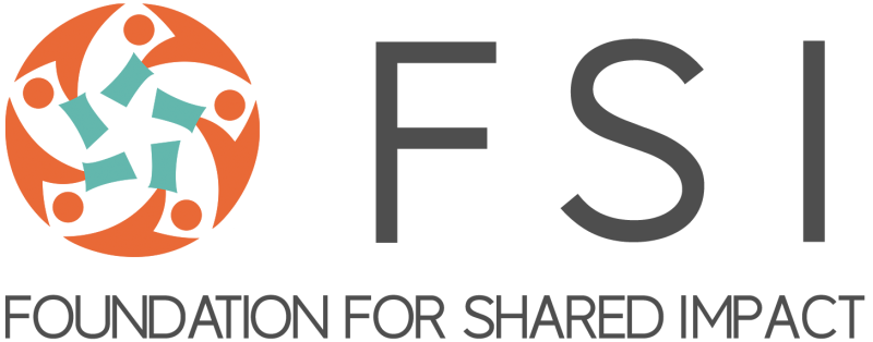 Foundation for Shared Impact (FSI)