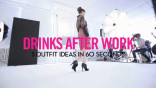 glamour_5-Outfit-Ideas-in-60-Seconds--What-to-Wear-to-Drinks-After-Work