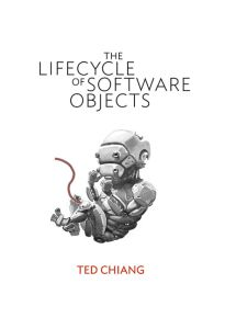 Lifecycle-of-Software-Objects-by-Ted-Chiang