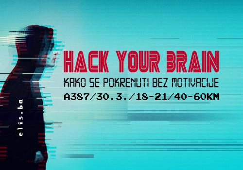 HACK YOUR BRAIN!